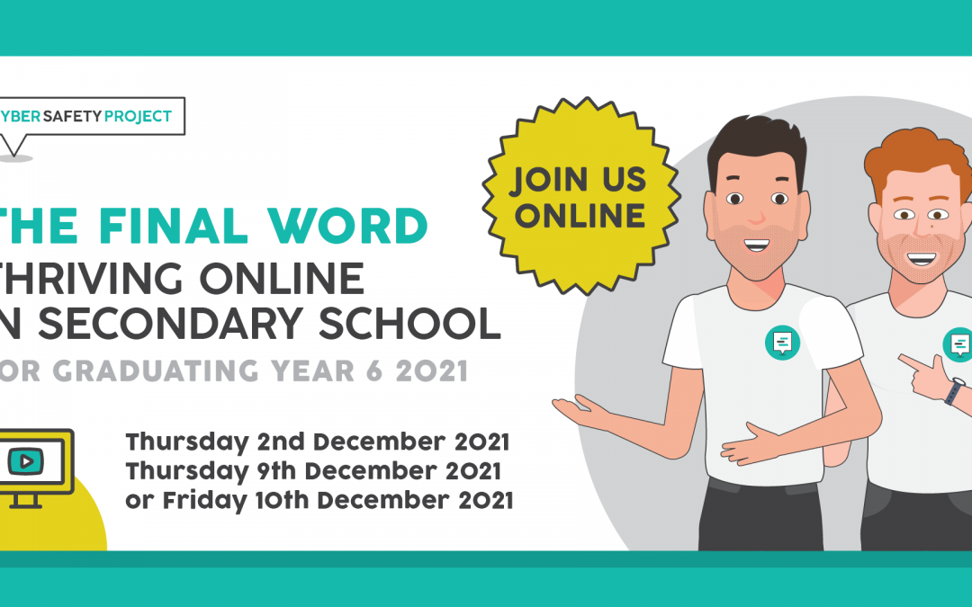 The Final Word – Thriving Online in Secondary School [Online Student Workshop]